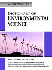 MCGRAW-HILL DICTIONARY OF ENVIRONMENTAL SCIENCE & TECHNOLOGY ebook by McGraw-Hill Education