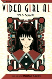 Video Girl Ai, Vol. 5 - Spinoff ebook by Masakazu Katsura