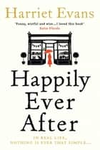 Happily Ever After ebook by Harriet Evans