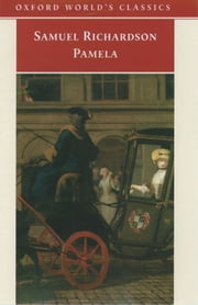 Pamela: Or Virtue Rewarded ebook by Samuel Richardson,Thomas Keymer,Alice Wakely