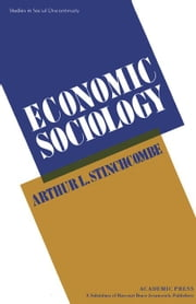 Economic Sociology ebook by Stinchcombe, Arthur L.