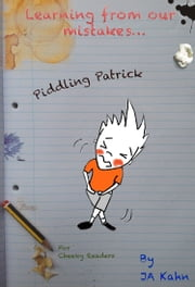 Piddling Patrick ebook by JA Kahn