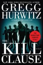 The Kill Clause ebook by Gregg Hurwitz