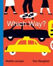 Which Way? ebook by Marthe Jocelyn,Tom Slaughter