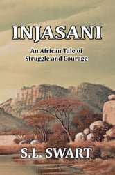I N J A S A N I ebook by S.L. Swart