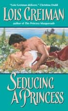 Seducing a Princess ebook by Lois Greiman
