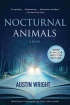 Nocturnal Animals ebook by Previously published as Tony and Susan