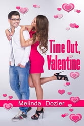Time Out, Valentine ebook by Melinda Dozier