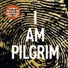 I Am Pilgrim audiobook by Terry Hayes