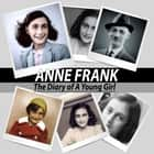 Anne Frank - The Diary of a Young Girl audiobook by Anne Frank