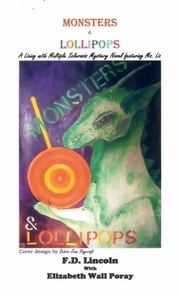 Monsters and Lollipops ebook by Franklin D. Lincoln