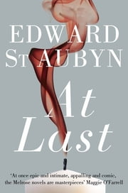 At Last ebook by Edward St Aubyn