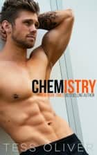 Chemistry ebook by Tess Oliver