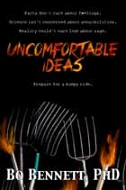 Uncomfortable Ideas ekitaplar by Bo Bennett