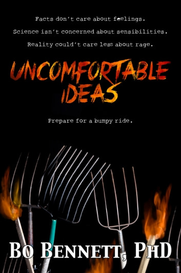 Uncomfortable Ideas ebook by Bo Bennett