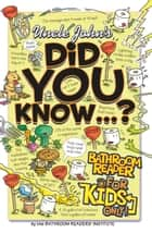 Uncle John's Did You Know? ebook by Bathroom Readers' Institute