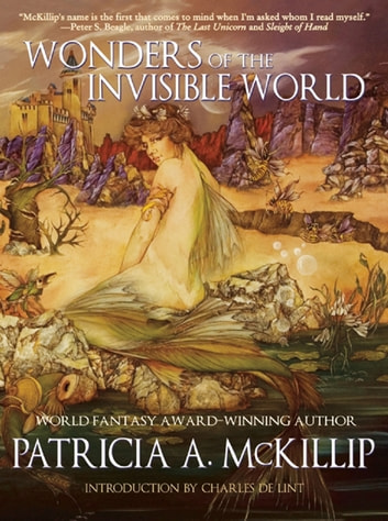 Wonders of the Invisible World ebook by Patricia A. McKillip