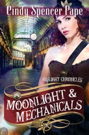 Moonlight & Mechanicals 電子書 by Cindy Spencer Pape