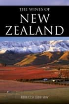 The wines of New Zealand ebook by
