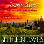 Sunrise Ridge audiobook by Shirleen Davies