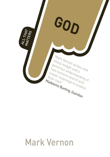 God: All That Matters Video eBook (Enhanced Edition) ebook by Mark Vernon