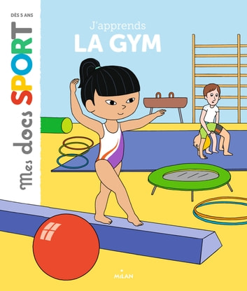 J'apprends la gym ebook by Emmanuelle Ousset