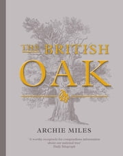 The British Oak ebook by Archie Miles
