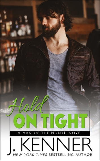 Hold On Tight ebook by J. Kenner
