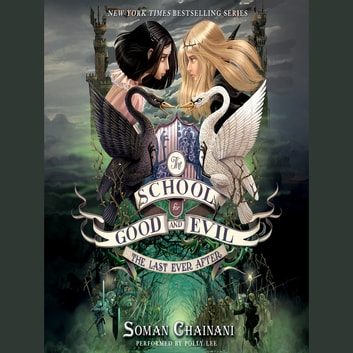 The School For Good And Evil 3 The Last Ever After