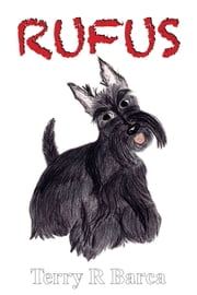 Rufus ebook by Terry R Barca