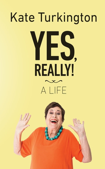 Yes, Really! ebook by Kate Turkington