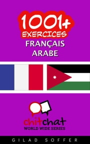 1001+ exercices Français - Arabe ebook by Kobo.Web.Store.Products.Fields.ContributorFieldViewModel
