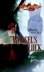 Weasel's Luck ebook by Michael Williams