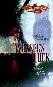 Weasel's Luck - Heroes, Book 3 ebook by Michael Williams