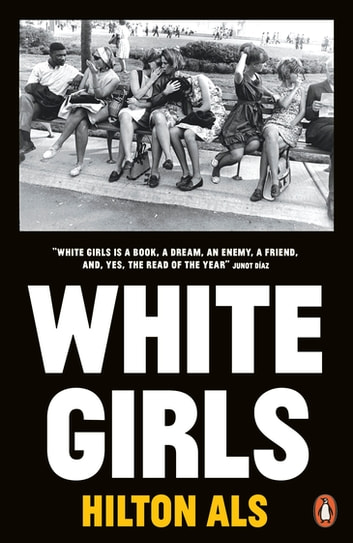White Girls ebook by Hilton Als