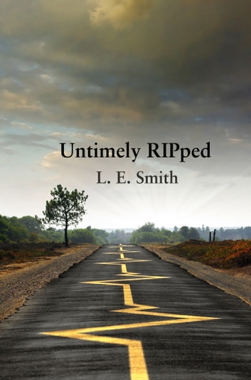 Untimely RIPped ebook by L.E. Smith