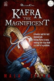 Kafra the Magnificent - Hunt for the Wizard ebook by Mala Spina
