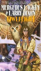 Owlflight ebook by Mercedes Lackey, Larry Dixon