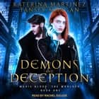 Demons and Deception audiobook by Katerina Martinez, Tansey Morgan, Rachel Dulude