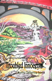 Troubled Innocents ebook by Lynne Catherine Lewis