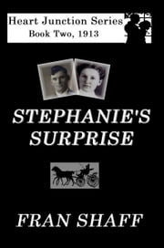 Stephanie's Surprise ebook by Fran Shaff