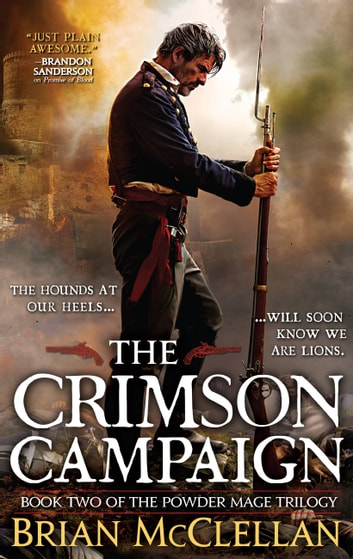 The Crimson Campaign ebook by Brian McClellan