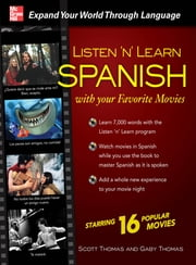 Listen 'n' Learn Spanish with Your Favorite Movies ebook by Scott Thomas,Gaby Thomas