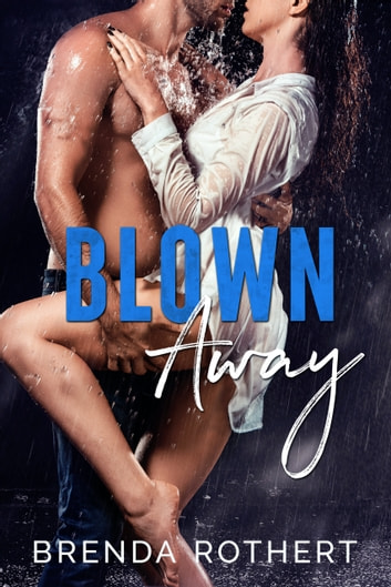 Blown Away ebook by Brenda Rothert