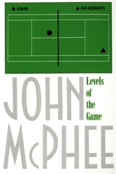 Levels of the Game ebook by John McPhee