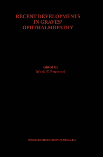 Recent Developments in Graves' Ophthalmopathy ebook by