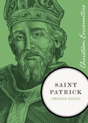 Saint Patrick ebook by Jonathan Rogers