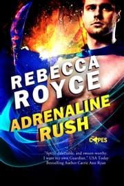 Adrenaline Rush - The Capes, #2 ebook by Rebecca Royce