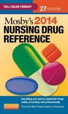 Mosby's 2014 Nursing Drug Reference - E-Book ebook by Linda Skidmore-Roth