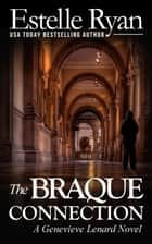 The Braque Connection ebook by Estelle Ryan